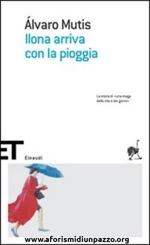 Ilona arriva con la pioggia Book Cover