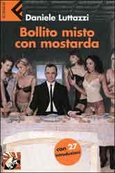 Bollito misto con mostarda | Daniele Luttazzi