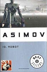 """Copertina di """"Io robot"""" di Isaac Asimov"""