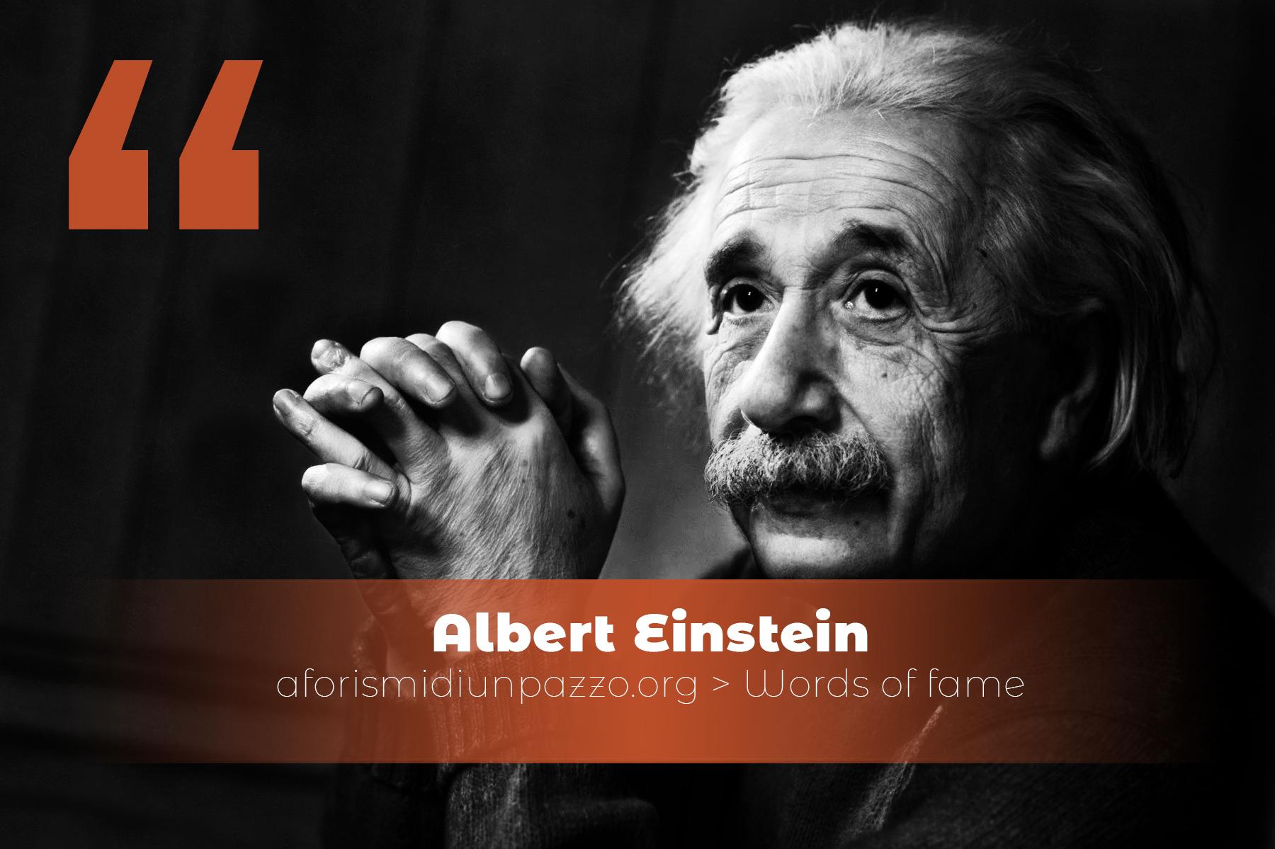 citazioni di Albert Einstein