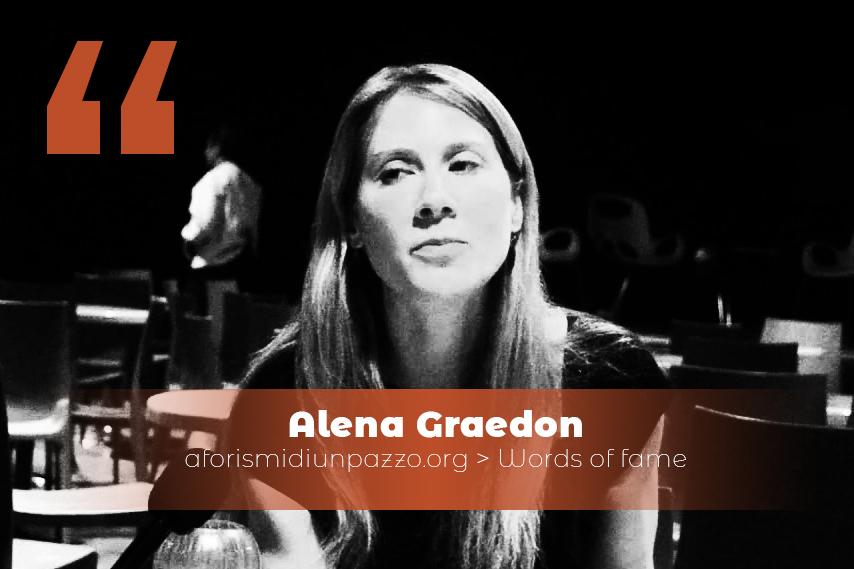 citazioni di Alenda Graedon