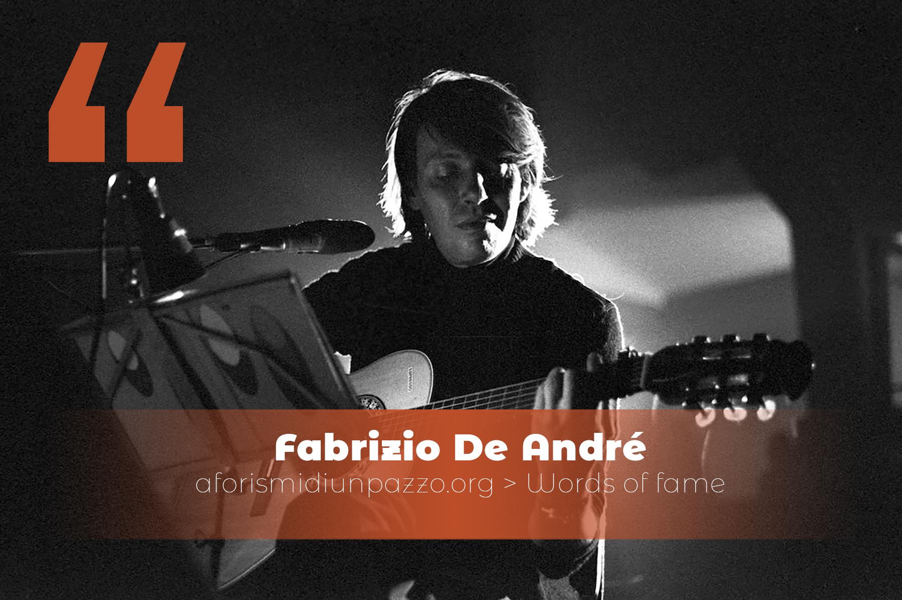 citazioni di Fabrizio De André